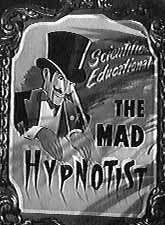 The Movie The Mad Hypnotist